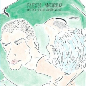 Flesh World - Into The Shroud - DE182 - DARK ENTRIES