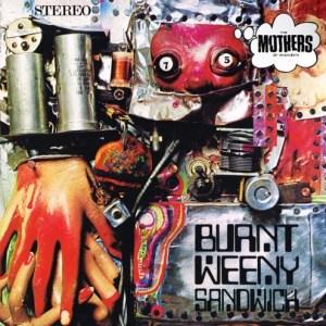 Zappa Frank - Burnt Weeny Sandwich - 824302384213 - ZAPPA MUSIC