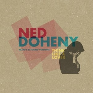 Ned Doheny - Think Like A Lover (mudd's Extended Vers - BEWITH006TWELVE - BE WITH