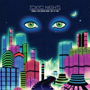 Various - Tokyo Night - Female J-Pop Boogie Funk 81-88 - COS021LP - CULTURES OF SOUL