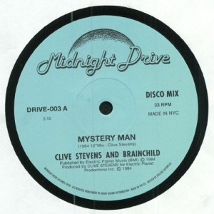 Clive Stevens And Brainchild - Mystery Man - DRIVE003 - MIDNIGHT DRIVE