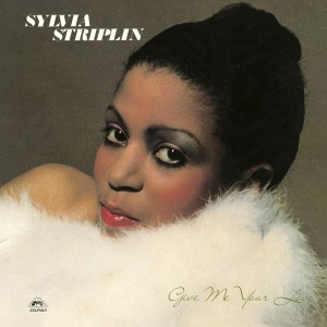 Sylvia Striplin - Give Me Your Love - EXLPM63 - EXPANSION