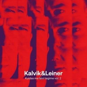 Kalvik & Leiner - Kuidas Me Laivi Tegime Vol.2 - ILLCD073 - LEJAL GENES
