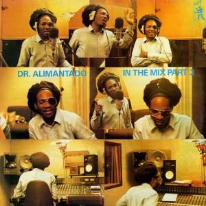 Doctor Alimantado - In The Mix Part 3 - KMLP007 - KEYMAN RECORDS LTD