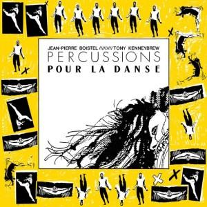 Jean-Pierre Boistel /Tony Kenneybrew - Percussions Pour La Danse - LER1016 - LEFT EAR RECORDS
