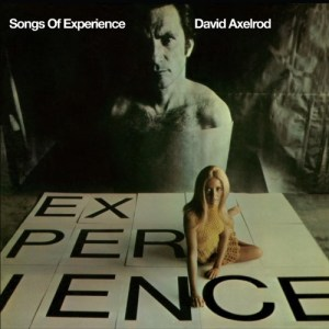 David Axelrod - Songs Of Experience - NA5166LP - NOW AGAIN
