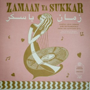 V.a. - Zamaan Ya Sukkar - RMLP005 - RADIO MARTIKO