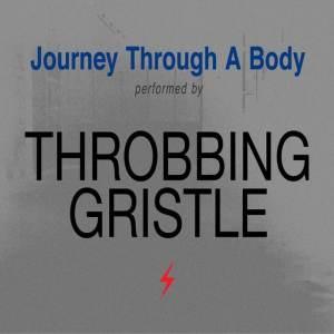 Throbbing Gristle - Journey.. - 5414940010329 - MUTE