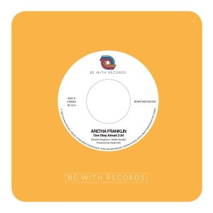 Aretha Franklin - One Step Ahead - BEWITH001SEVEN - BE WITH RECORDS