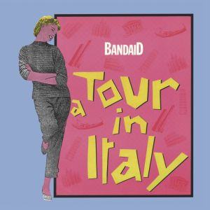 Band Aid - A Tour In Italy - BSTX046 - BEST ITALY