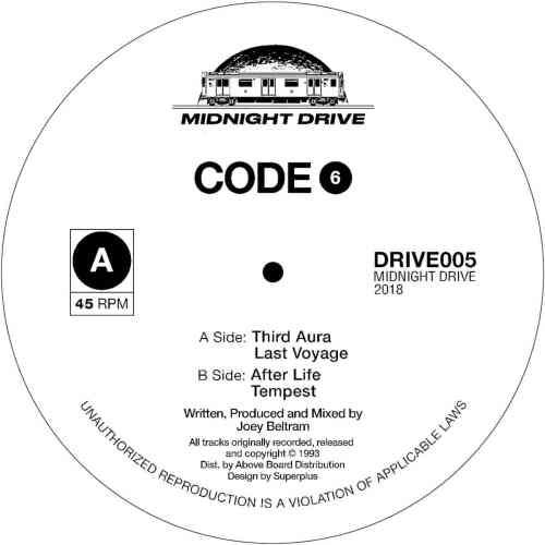 Code 6 / joey beltram - untitled ep - DRIVE005 - midnight drive