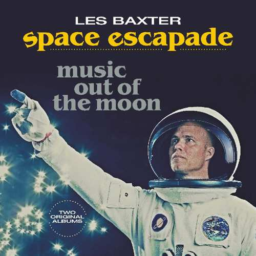 Les Baxter - Space Escapade - 8719039004881 - VINYL PASSION