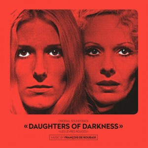 Francois De Roubaix - Daughters of Darkness OST - 8719262009363 - MUSIC ON VINYL