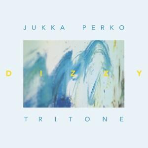 Jukka Perko Tritone - Dizzy - WJCD01 - WE JAZZ