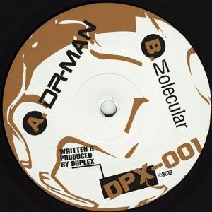 Duplex - DR Man / Molecular - DPX-001 - DPX RECORDINGS ?
