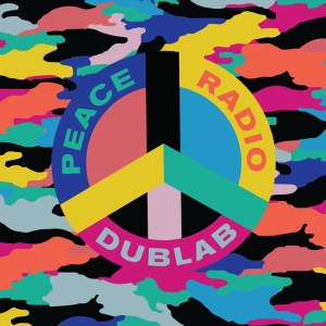 Various - Peace Radio Dublab - DUBLAB1812 - DUBLAB