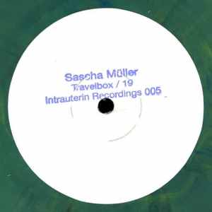 Sascha Müller - Travelbox 19 - Intrauerin05 - INTRAUTERIN RECORDINGS