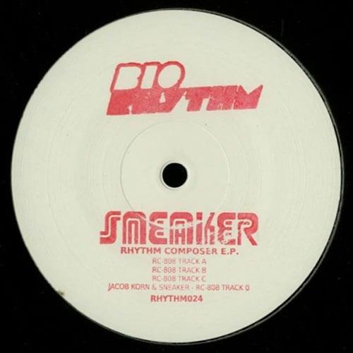 Sneaker - Rhythm Composer EP - RHYTHM024 - BIO RHYTHM ?