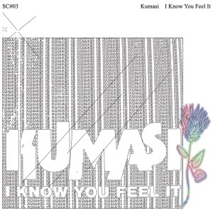 Kumasi - I Know You Feel It - SC#03 - SMILING C