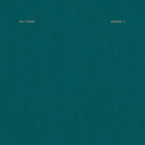 Nils Frahm - Encores 2 - ERATP117 - ERASED TAPES