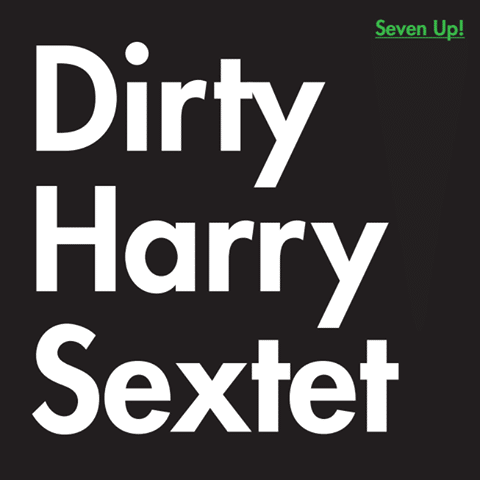 Dirty Harry Sextet - Seven UP! - REY002 - REY RECORDS