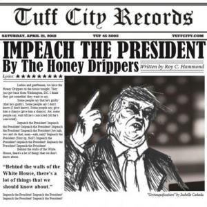 Honey Drippers/Brotherhood - Impeach The President / The Monkey That Became President - 0860001113617 - TUFF CITY