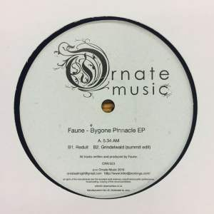Faune - Bygone Pinnacle - ORN023 - ORNATE MUSIC