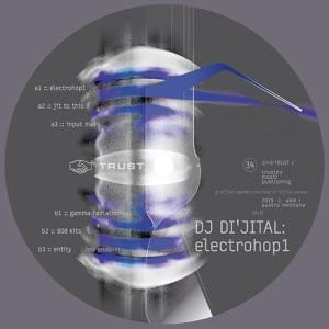 DJ Di'jital - ElectroHop1 - Trust034 - TRUST