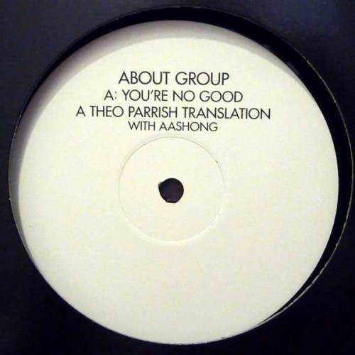 About Group - You're No Good (Theo Parrish Translation) - RUG397X - DOMINO