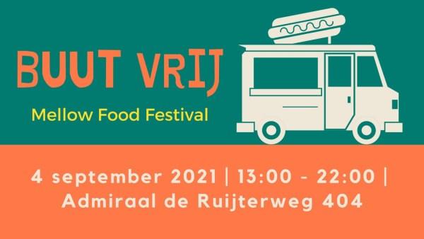Buut Vrij Festival Amsterdam Mello Food Festival
