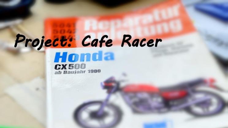 Umbau einer Honda CX 500