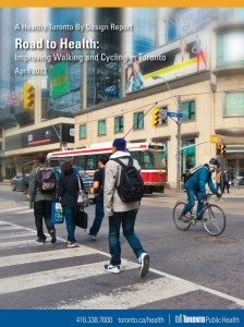 road to health improving walking & cycling in Toronto