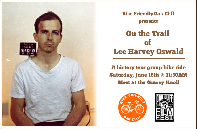 Group Ride: On the Trail of Lee Harvey Oswald, June 16th History Tour (1/2)