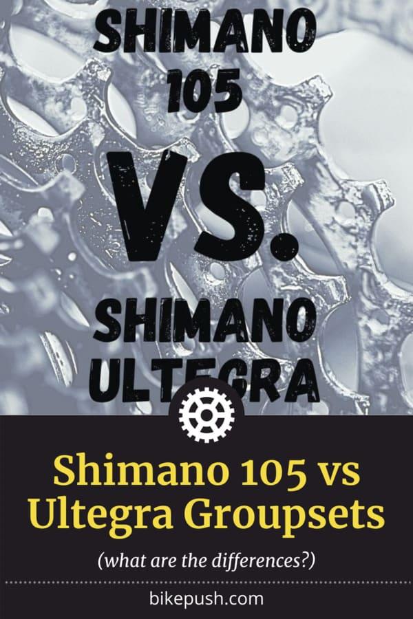 Pinterest Pin for Shimano 105 vs Ultegra Groupsets