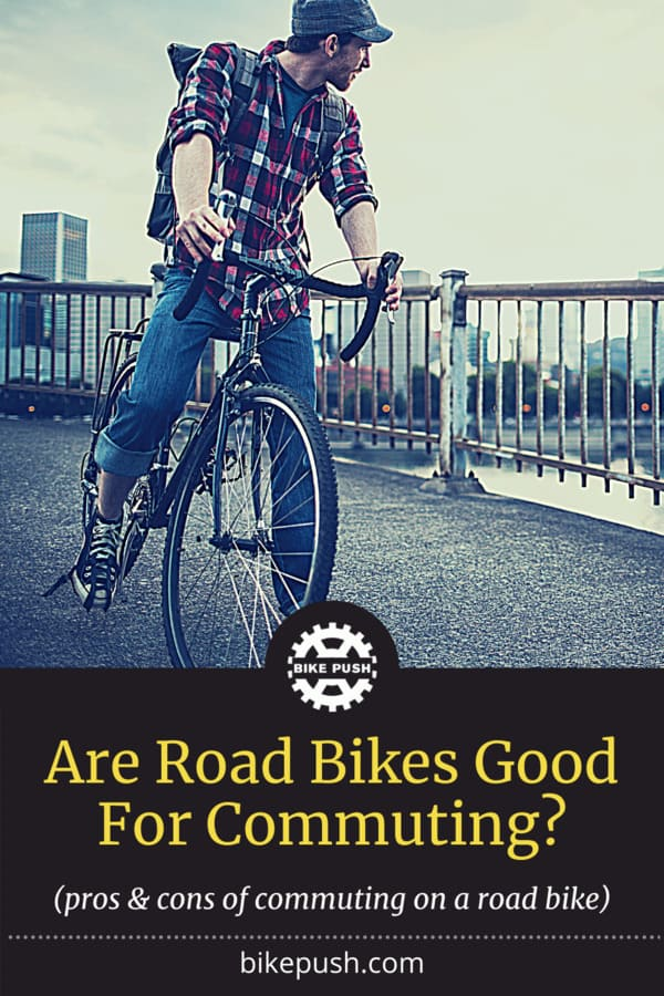 Are road bikes ok for commuting to work?