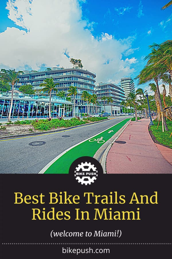 Best Bike Trails And Rides In Miami - Pinterest Pin Small Image