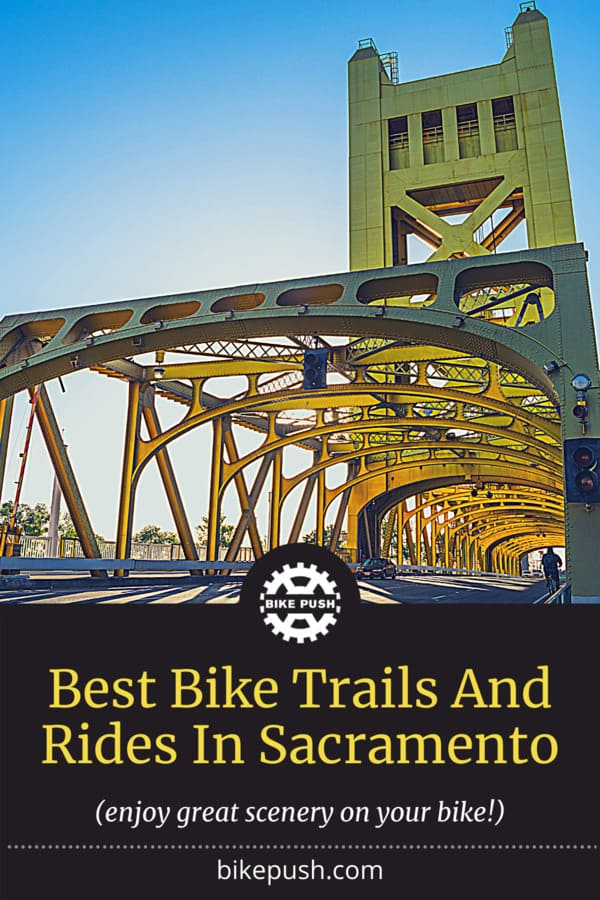 Best Bike Trails And Rides In Sacramento - Pinterest Pin Small Image