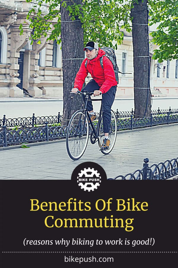 Benefits Of Bike Commuting - Why Riding A Bike To Work Is So Good - Pinterest Pin small image