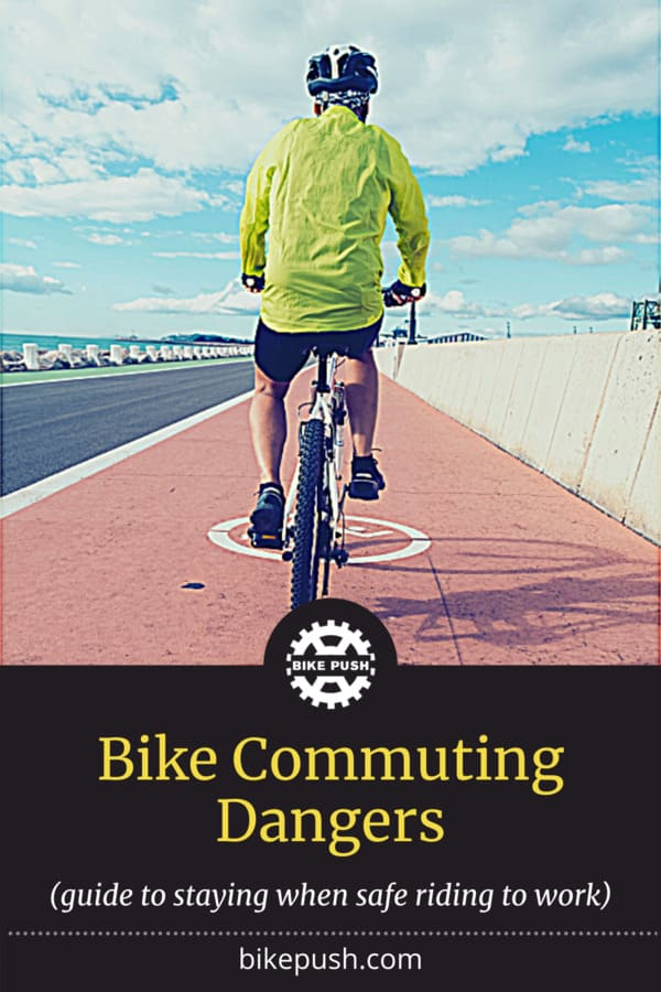 Bike Commuting Dangers - How To Stay Safe Riding To Work - Pinterest Pin small image