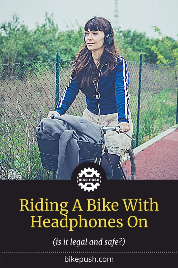 Biking With Headphones - Is It Safe? - Pinterest Pin small image