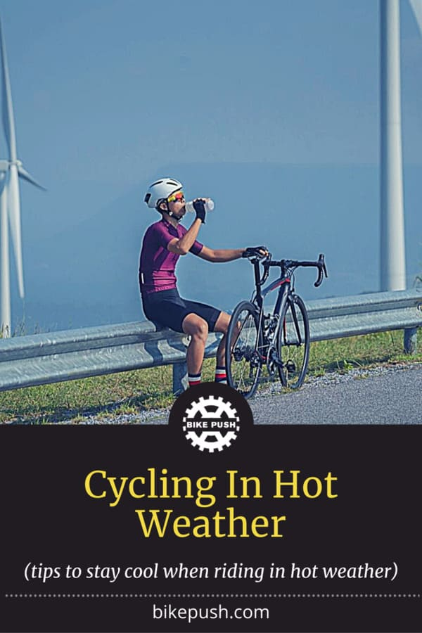 Cycling In Hot Weather - Pinterest Pin small image