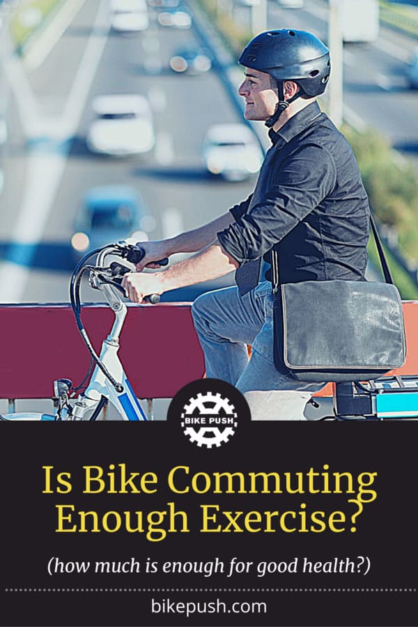 Is Bike Commuting Enough Exercise? - Pinterest Pin small image