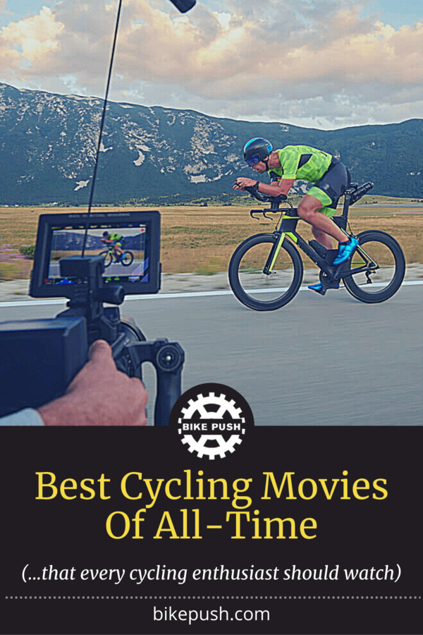 Best Cycling Movies Of All-Time (Stream Or Buy) - Pinterest Pin Small Image