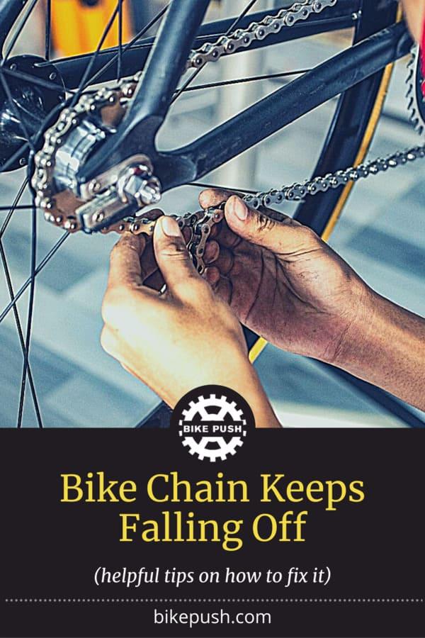 Bike Chain Keeps Falling Off. Help! - Pinterest Pin Small Image