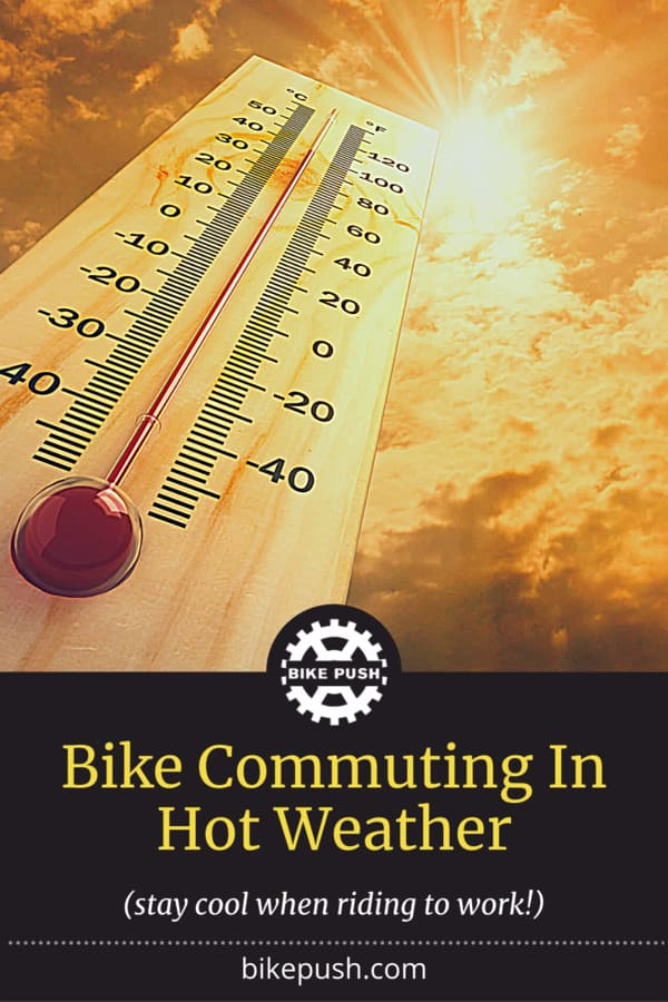 Bike Commuting In Hot Weather - Pinterest Pin Small Image