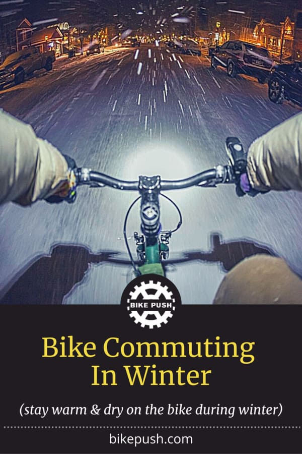 Bike Commuting In Winter (Tips To Stay Warm And Dry) - Pinterest Pin small