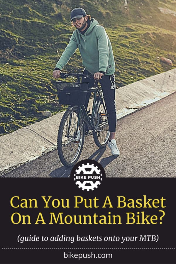 Can You Put A Basket On A Mountain Bike? - Pinterest Pin Small Image