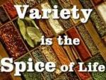 Variety is the spice of life (words over background of spices)