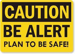 Caution-Be-Alert-sign