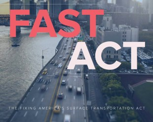 Smart Growth America: Fast Facts on the FAST Act